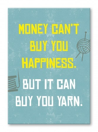 Postkarte: Money can't buy happiness but it can buy you yarn