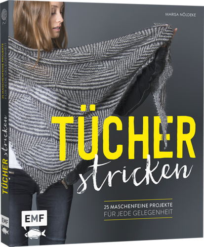 Marisa Nöldeke: Tücher stricken