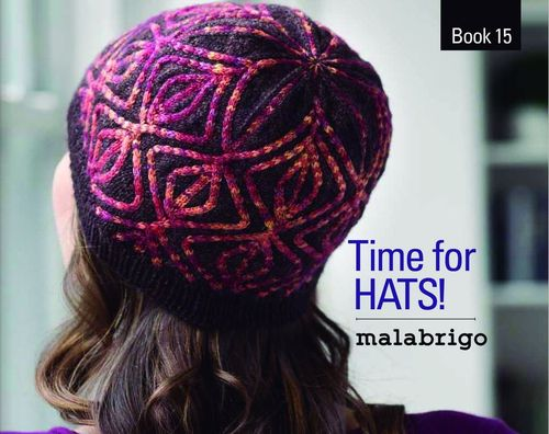 Malabrigo book 15/ Time for HATS!