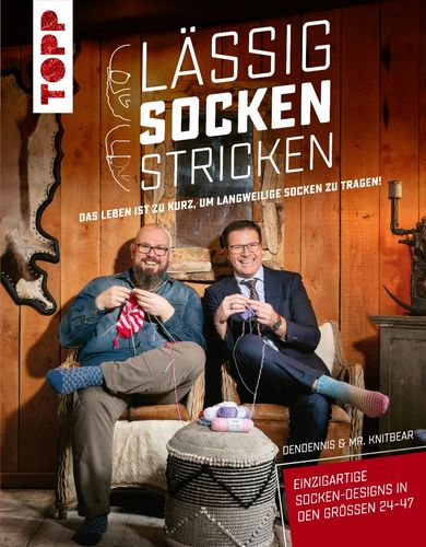 DenDennis & Mr. Knitbear: Lässig Socken stricken. (en allemand)
